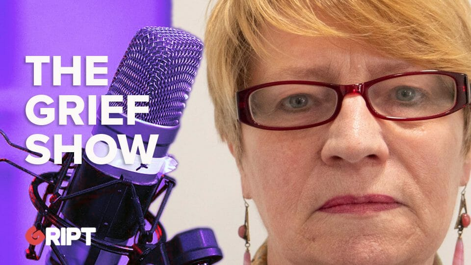 The Grief Show 01 – What is Grief?