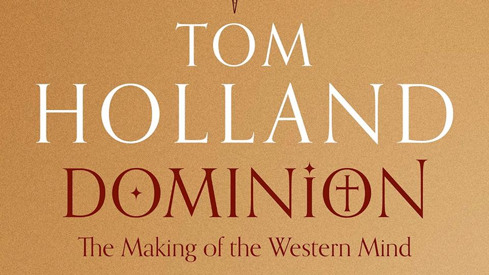 Review: <em>Dominion</em> by Tom Holland