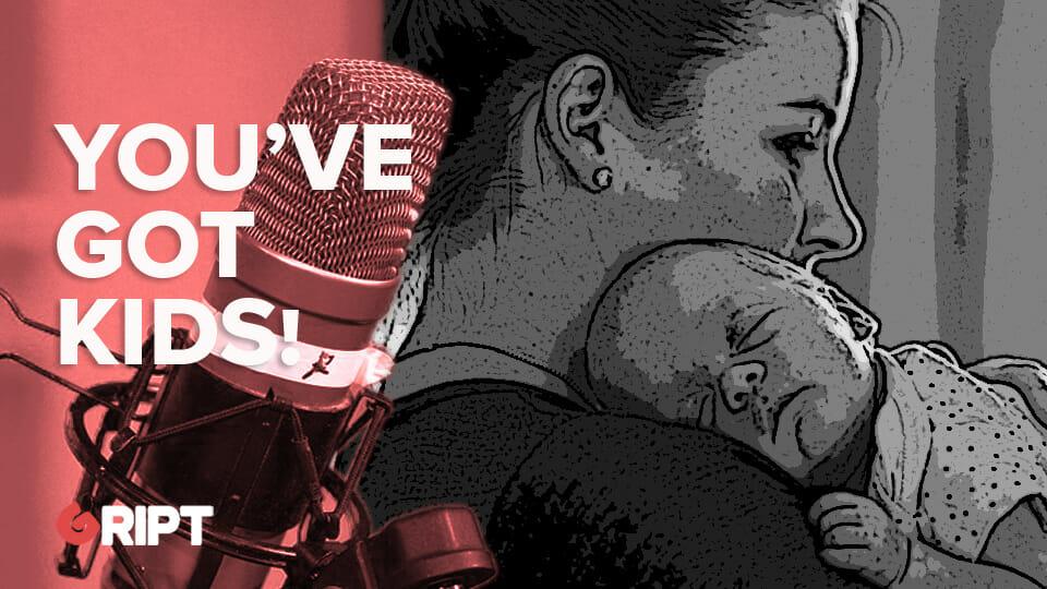 You've Got Kids 20 – Raising newborn children in the plague times