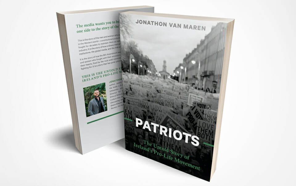 A heroic campaign: 'Patriots' tells how Irish pro-lifers held the line for so long