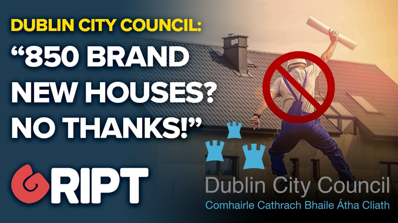 "Dublin City Council says ""850 Homes? No Thanks!"""