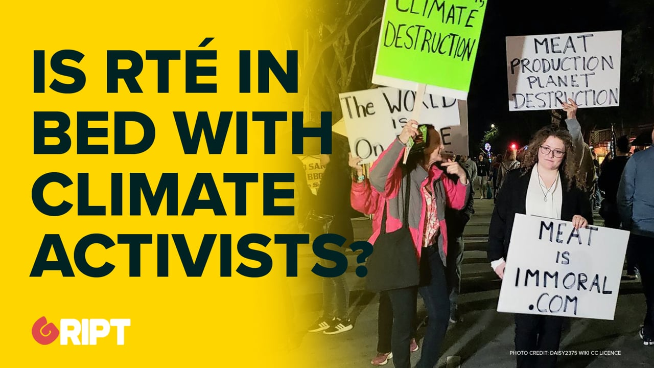 Why is RTÉ partnered with Climate Change Activists?