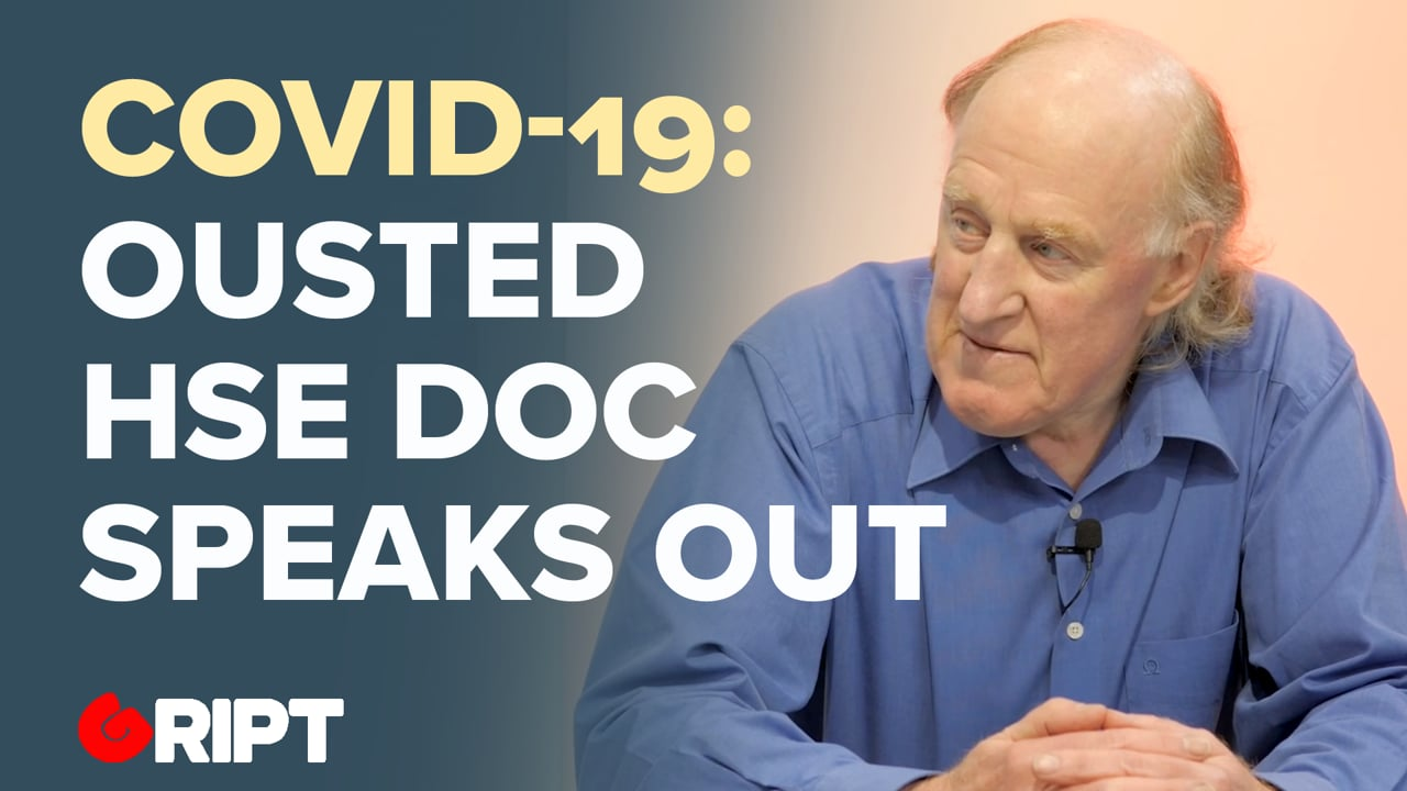 Former top HSE Doctor says Science ignored on Covid : Long Interview