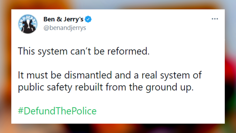 """Woke ice cream: Ben & Jerry's calls to """"defund police"""" & """"dismantle"""" justice system"""