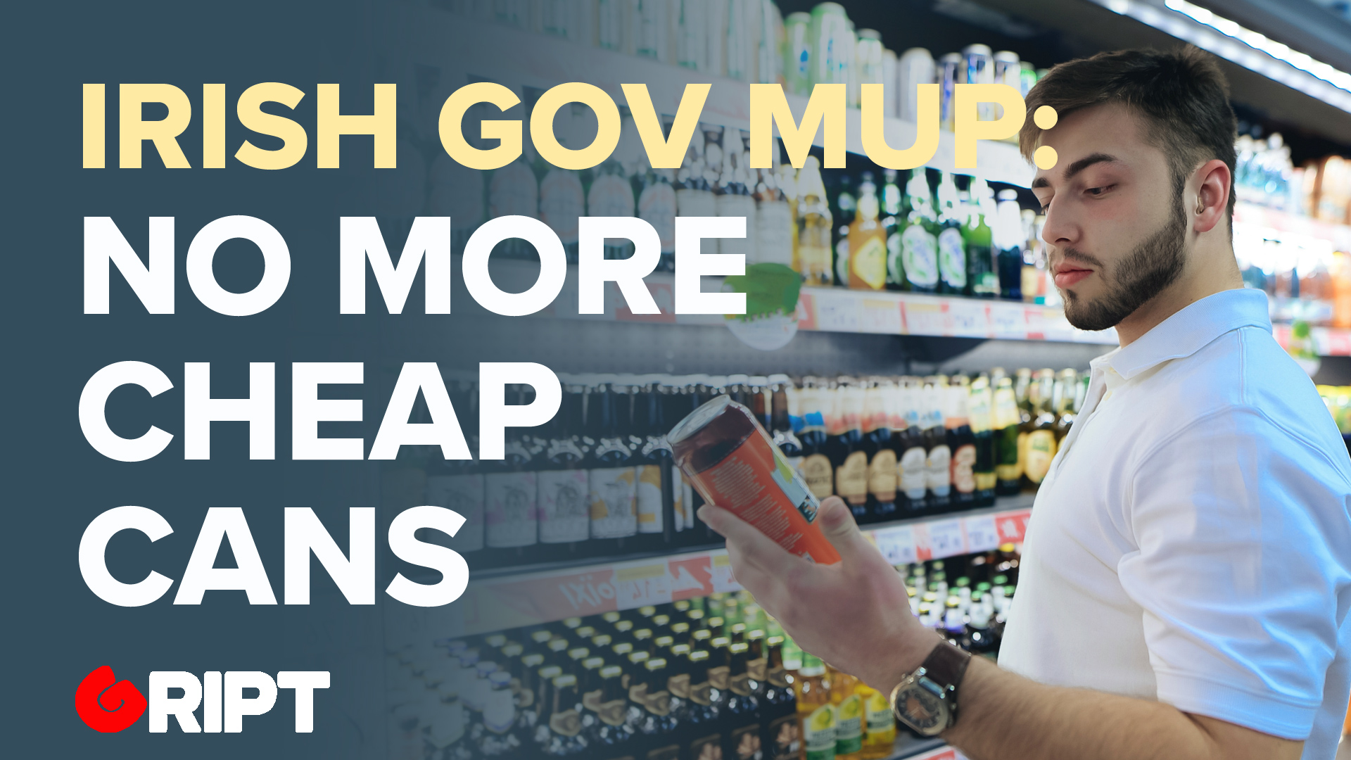 Irish Government Wants Minimum Alcohol Pricing